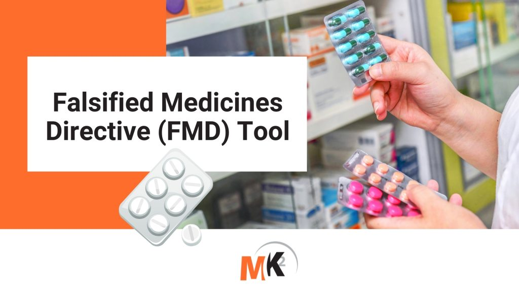 Falsified Medicines Diective (FMD) Tool