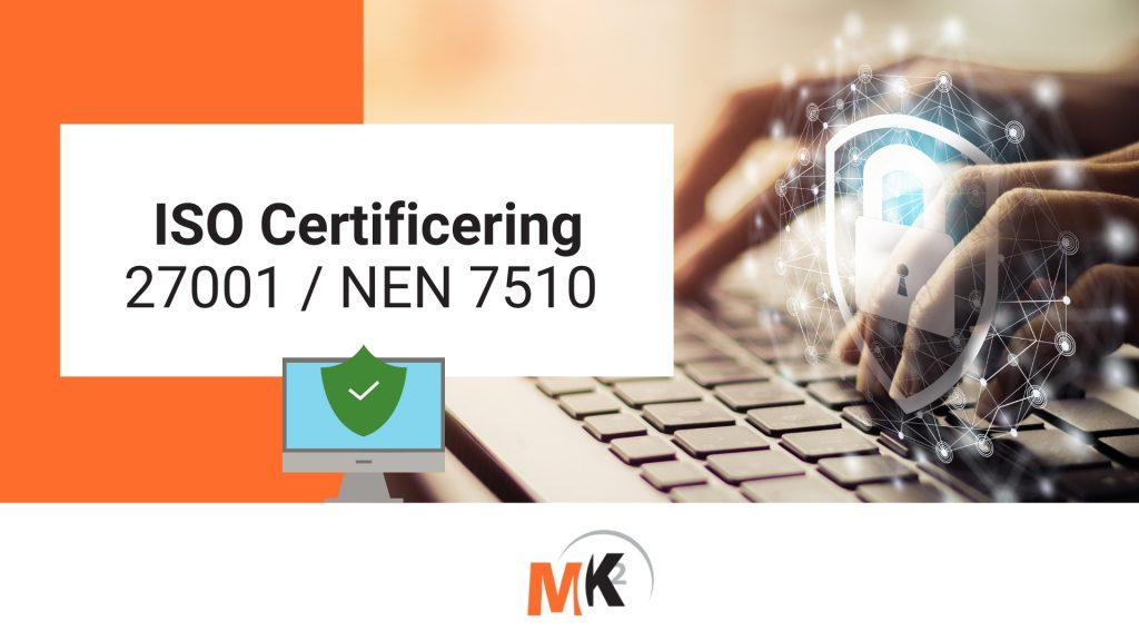 ISO Certificering 27001 NEN 7510